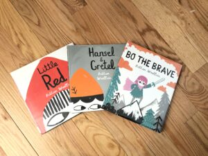 Little Red, Hansel & Gretel and Bo the Brave by Bethan Woolvin