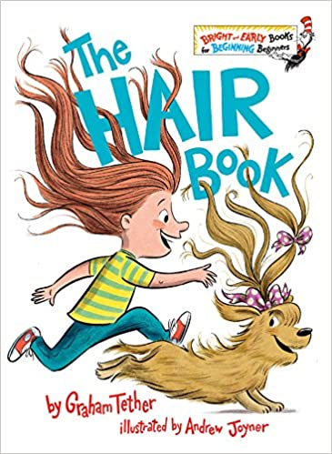 The Hair Book by Graham Tether. Cover has girl with long hair and dog with fancy hair.