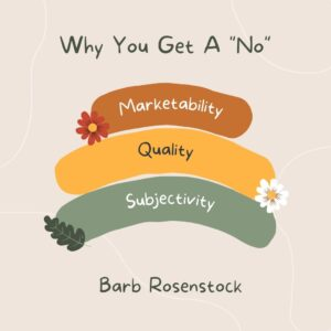 Barb Rosenstock's reasons you get rejections.